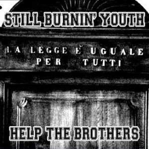 Still Burnin' Youth - Help The Brothers (2008)