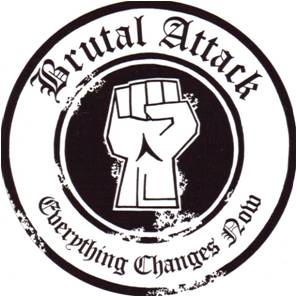 Brutal Attack - Everything Changes Now (2013 / 2016)