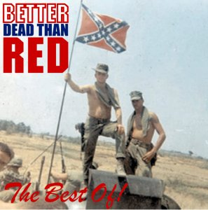Better Dead Than Red - The Best Of! (2013)