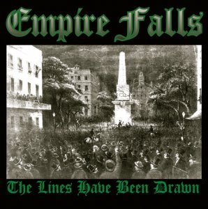 Empire Falls - The Lines Have Been Drawn (2013)