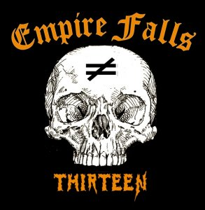 Empire Falls - Thirteen (2013)