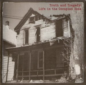 Mudoven - Truth and Tragedy: Life in the Occupied Zone (1998)