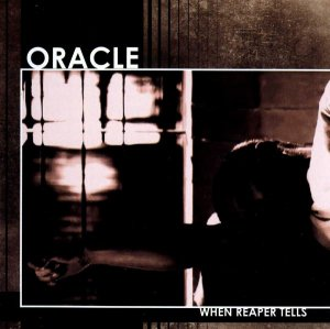 Oracle - When Reaper tells (2013)