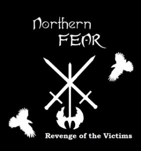 Northern Fear - Revenge Of The Victims (2013)