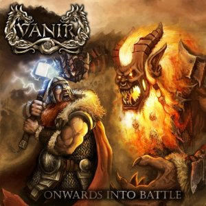 Vanir - Onwards into Battle (2012)