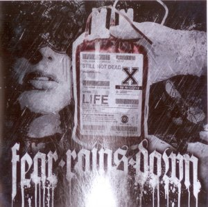 Fear Rains Down - Still not dead (2013)