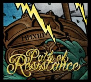 Path of Resistance - MMXIII (2013)
