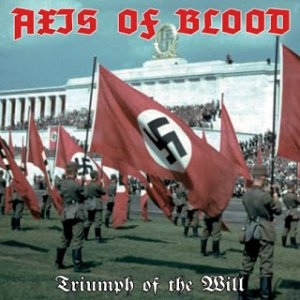 Axis Of Blood - Triumph Of The Will (2013)