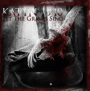 Katyn 1940 - Let the Graves Sing (2013)