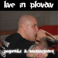 Paganblut & Verszerzodes - Live in Plovdiv (2008)