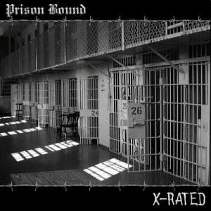 Prison Bound - X-Rated  (2008)