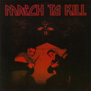 Marching On & Kick To Kill - March To Kill (2004)