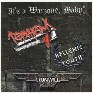 Tomahawk / Hellenic Youth / Ironwill - It's a Warzone, Baby! (2013)