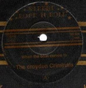 The Croydon Criminals - When The Boat Comes In (1989)