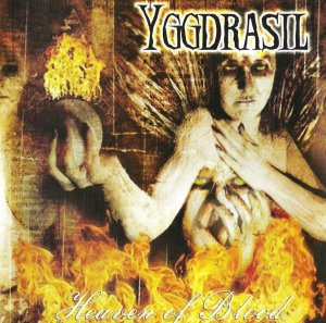 Yggdrasil - Heaven of Blood (2002)
