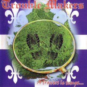 Trouble Makers - A travers le temps (1998)