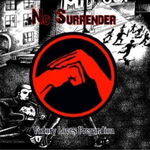 No Surrender - Victory Loves Preparation (2011)