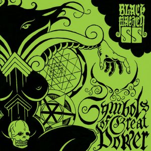Black Magick SS - Symbols Of Great Power [EP] (2013)