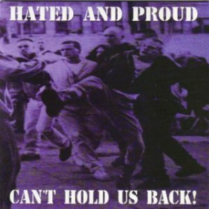 Hated & Proud - Can't Hold Us Back! (2003)