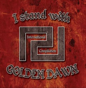 VA -  I Stand With Golden Dawn (2014)