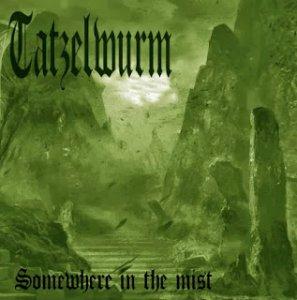 Tatzelwurm - Somewhere In The Mist [Demo] (2013)