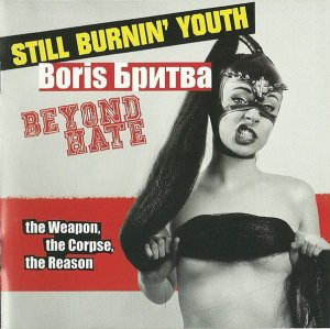 Still Burnin Youth & Boris Britva - The weapon, the corpse, the reason (2014)