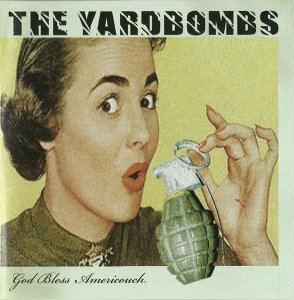 The Yardbombs - God bless Americouch (2014)