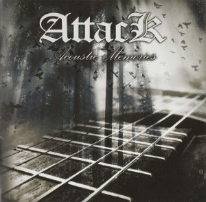 Attack - Acoustic Memories (2014)