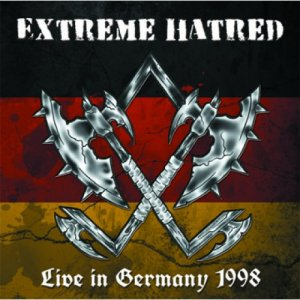 Extreme Hatred - Live in Germany 1998 (2014)