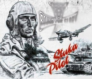Bound for Glory - Stuka Pilot (2014)