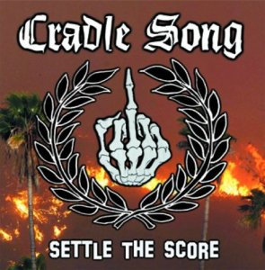 Cradle Song - Settle The Score (2014)