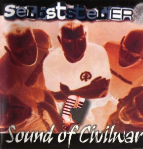 Selbststeller - Sound of Civilwar (2003)