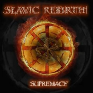 Slavic Rebirth - Supremacy (2014)