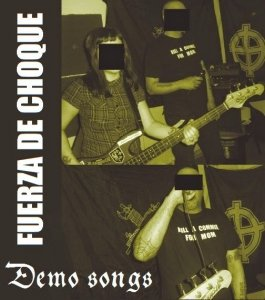 Fuerza De Choque - Demo songs (2013)