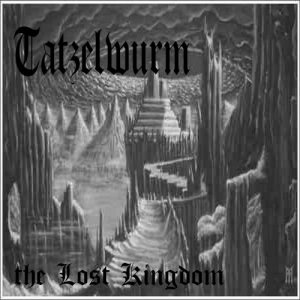 Tatzelwurm - The Lost Kingdom [Demo] (2013)