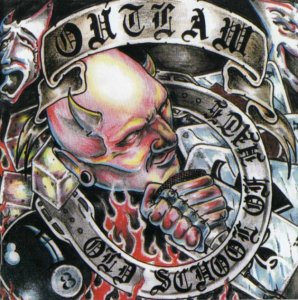 Outlaw - Old School of Hate (2003)