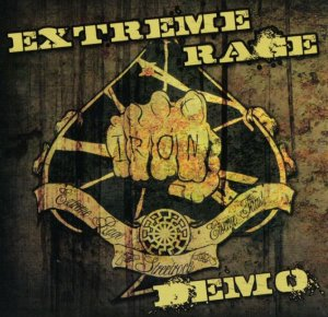 Extreme Rage - Eisere Faust (Demo 2010)