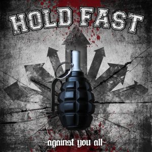 Hold Fast - Against you all (2014)