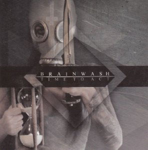 Brainwash - Time to Act (2013)