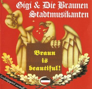 Gigi & Die Braunen Stadtmusikanten - Braun is Beautiful (2004)
