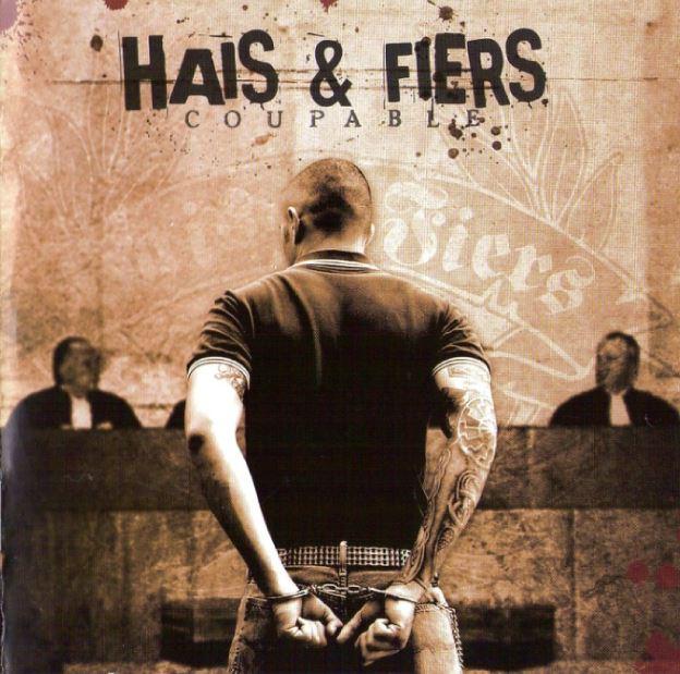 Hais & Fiers - La Rage