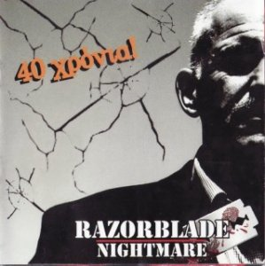 Razorblade Nightmare - 40 Years (2011)