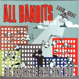 All Bandits - Big Brother Is Watching You! [EP] (2014)