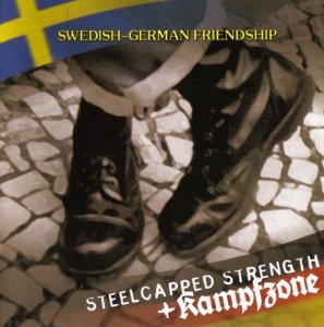 Steelcapped Strength & Kampfzone - Swedish-German Friendship (2003)