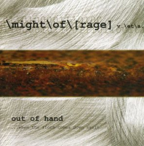 Might of Rage - Out of Hand (2003)