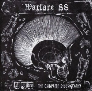 Warfare 88 - F.T.W. - The Complete Discography (2010)