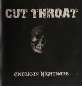 Cut Throat - American Nightmare (2003)