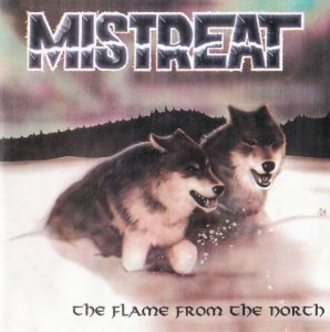 Mistreat - The Flame From The North (1997)