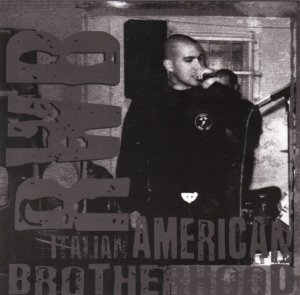 Civico 88 & Red White and Black - Italian-American Brotherhood (EP 2007)