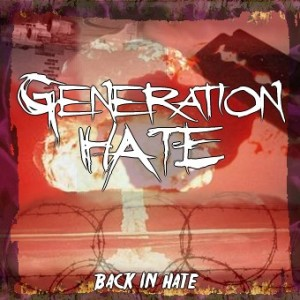 Generation Hate - Back in Hate (2015)